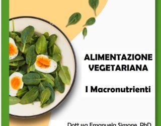 L'Alimentazione Vegetariana-I Macronutrienti