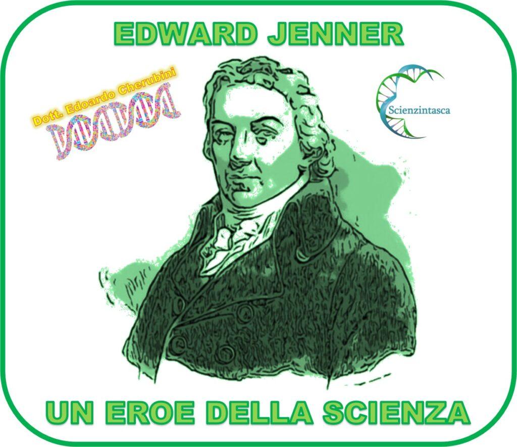 Edward Jenner e la meravigliosa storia dell'eradicazione del vaiolo, Edward Jenner e la meravigliosa storia dell'eradicazione del vaiolo